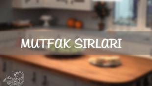 Mutfakta İşinizi kolaylaştıracak ipuçları